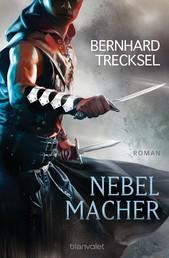 Nebelmacher - Roman