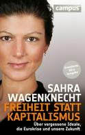 Sahra Wagenknecht: Freiheit statt Kapitalismus ★★★★