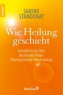 Sabine Standenat: Wie Heilung geschieht ★★★★