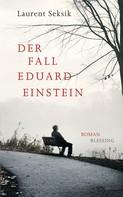 Laurent Seksik: Der Fall Eduard Einstein ★★★★★