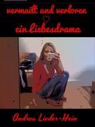 Andrea Lieder-Hein: Vermailt und verloren