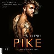 Pike - Er wird sich rächen - Pike-Duett, Teil 1 (Ungekürzt)