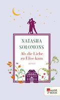 Natasha Solomons: Als die Liebe zu Elise kam ★★★★★