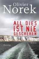 Olivier Norek: All dies ist nie geschehen ★★★★★