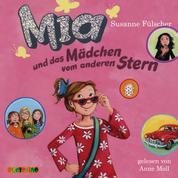 Mia und das Mädchen vom anderen Stern - Mia 2