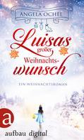 Angela Ochel: Luisas großer Weihnachtswunsch ★★★★