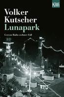Volker Kutscher: Lunapark ★★★★★