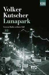 Lunapark - Gereon Raths sechster Fall