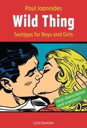 Wild Thing - Sex-Tips for Boys and Girls -