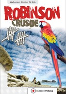 Dirk Walbrecker: Robinson Crusoe ★★★★