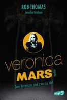 Rob Thomas: Veronica Mars - Zwei Vermisste sind zwei zu viel ★★★★★