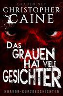 Christopher Caine: Das Grauen hat viele Gesichter ★★★★