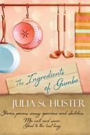 Julia Schuster: The Ingredients of Gumbo