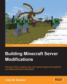 Cody M. Sommer: Building Minecraft Server Modifications ★★★