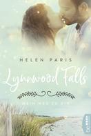 Helen Paris: Lynnwood Falls - Mein Weg zu dir ★★★★