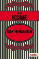Mark McShane: Agenten-Marathon