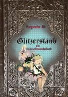 Margarethe Alb: Glitzerstaub
