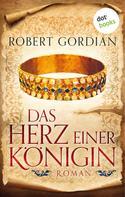 Robert Gordian: Das Herz einer Königin ★★★★★