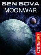 Ben Bova: Moonwar ★★★★