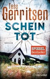 Scheintot - Ein Rizzoli-&-Isles-Thriller
