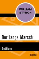 William Styron: Der lange Marsch