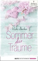 Vicki Parker: Sommer der Träume ★★★