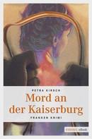 Petra Kirsch: Mord an der Kaiserburg ★★★★