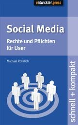Social Media - Rechte und Pflichten für User