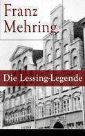 Franz Mehring: Die Lessing-Legende
