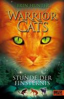 Erin Hunter: Warrior Cats. Stunde der Finsternis ★★★★★