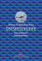 Menso Heyl: Ostseeschleife ★★