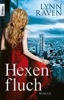 Lynn Raven: Hexenfluch ★★★★