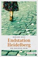 Marlene Bach: Endstation Heidelberg ★★★★