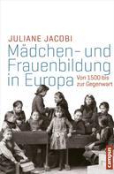 Juliane Jacobi: Mädchen- und Frauenbildung in Europa