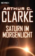 Arthur C. Clarke: Saturn im Morgenlicht ★★★