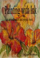 Kate Belton: Painting with Ink