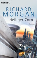 Richard Morgan: Heiliger Zorn ★★★★