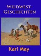 Karl May: Wildwest-Geschichten ★★★★★