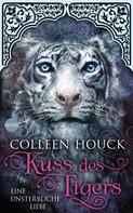 Colleen Houck: Kuss des Tigers - Eine unsterbliche Liebe ★★★★★