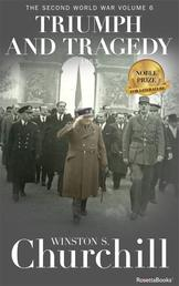 Triumph and Tragedy - The Second World War, Volume 6