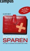 Oliver Mest: Schmerzfrei sparen ★★★
