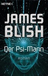 Der Psi-Mann - Roman