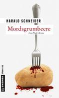 Harald Schneider: Mordsgrumbeere