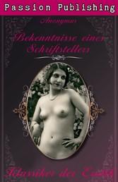 Klassiker der Erotik 17: Bekenntnisse eines Schriftstellers - Klassiker der Erotik
