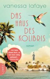 Das Haus des Kolibris - Roman