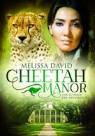 Melissa David: Cheetah Manor - Der Schwur der Indianerin ★★★★★