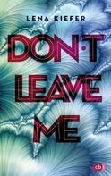 Lena Kiefer: Don't LEAVE me ★★★★★
