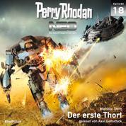 Perry Rhodan Neo 18: Der erste Thort - Die Zukunft beginnt von vorn