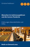 Christine Preißmann: Menschen im Autismusspektrum und die Corona-Pandemie