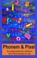 Günter von Hummel: Phonem & Pixel